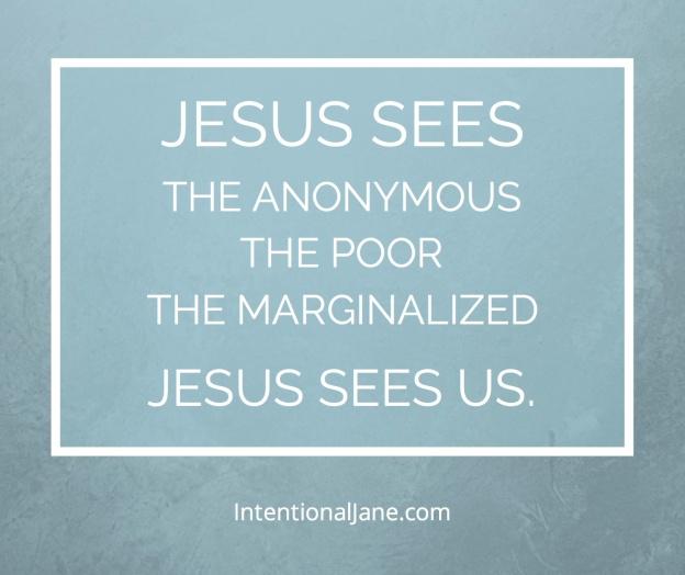 Jesus Sees